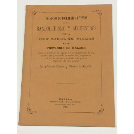 Colección de documentos y textos sobre bandolerismo y secuestros de la Provincia de Málaga.