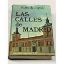 Las calles de Madrid. Compilación, revisión, prólogo y notas por Federico Romero. Epílogo de Alfonso de la Serna.