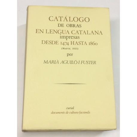 Catálogo de obras en lengua catalana impresas desde 1474 hasta 1860.