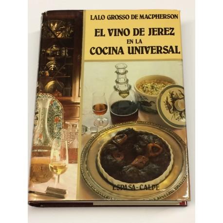 El vino de Jerez en la Cocina Universal.