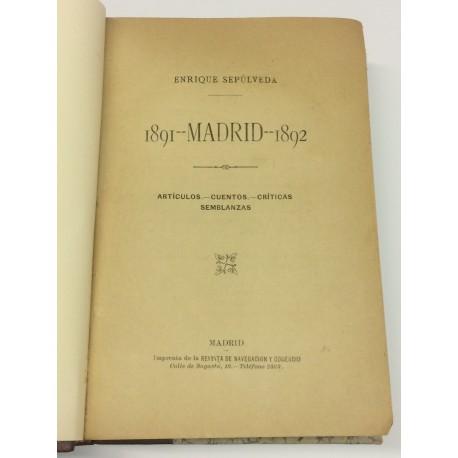 1891- Madrid - 1892. Artículos. Cuentos. Críticas. Semblanzas.