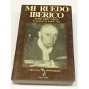 Mi ruedo ibérico. De Vicente Pastor a Curro Romero.