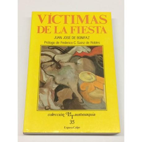 Víctimas de la fiesta. Prólogo de Federico C. Sainz de Robles.