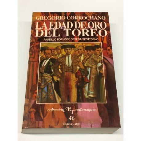 Tauromaquia. Obra completa II: La edad de oro del toreo. Paseillo por José Ortega Spottorno.