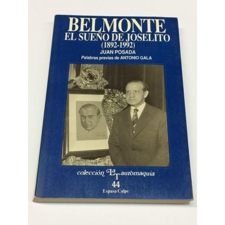Belmonte. El sueño de Joselito. (1892 - 1992). Palabras previas de Antonio Gala.