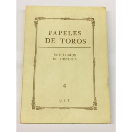 PAPELES DE TOROS nº 4. Sus libros. Su historia.
