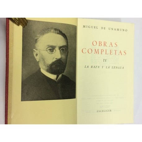Obras completas. Tomo IV: La Raza y La Lengua.