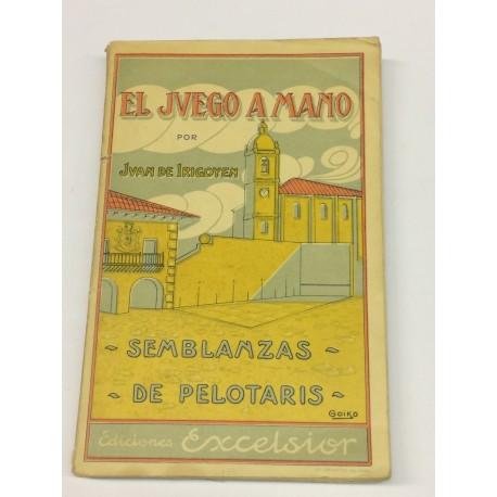 El juego a mano. Semblanzas de pelotaris. 1900 - 1905. Colección de artículos publicados en el Diario Deportivo Bilbaino.