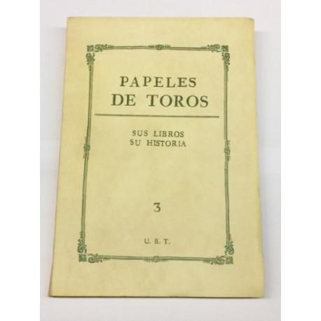 PAPELES DE TOROS nº 3. Sus libros. Su historia.