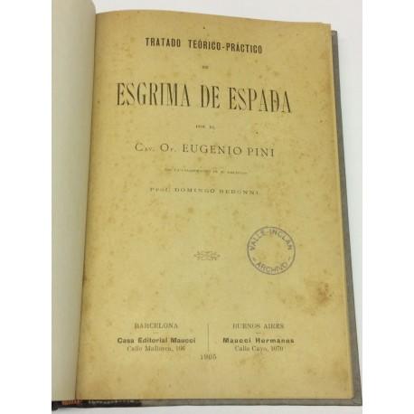 Tratado teórico-práctico de Esgrima de España.