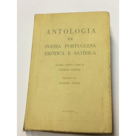 ANTOLOGÍA de Poesía Portuguesa Erótica e Satírica. Selecçao, prefacio e notas de Natalia Correia.