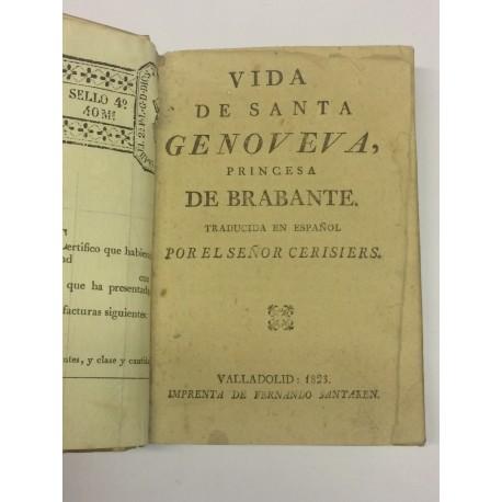 VIDA de Santa Genoveva, princesa de Brabante.
