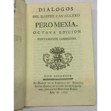 Diálogos del ilustre cavallero Pedro Mexía.