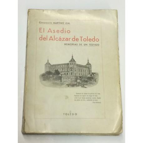 El asedio del Alcazar de Toledo. Memorias de un testigo.