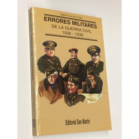 Errores militares de la Guerra Civil. 1936 - 1939.