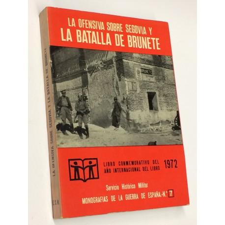 La ofensiva sobre Segovia y la Batalla de Brunete.