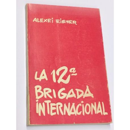 La 12ª Brigada Internacional.