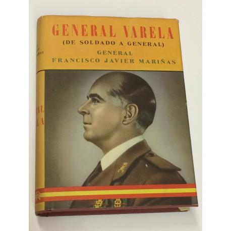 General Varela. De Soldado a General.