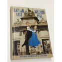 Bailar en Madrid. 1833-1950.