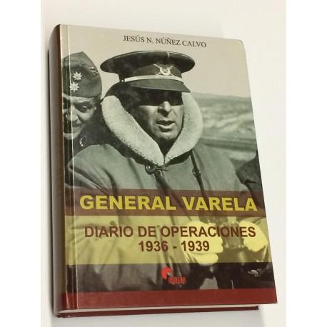 General Varela. Diario de operaciones. 1936 - 1939.