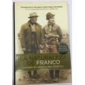 La naturaleza de Franco. Cuando mi abuelo era persona. El retrato más íntimo del Caudillo.