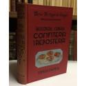 Enciclopedia Culinaria. Confitería y repostería.