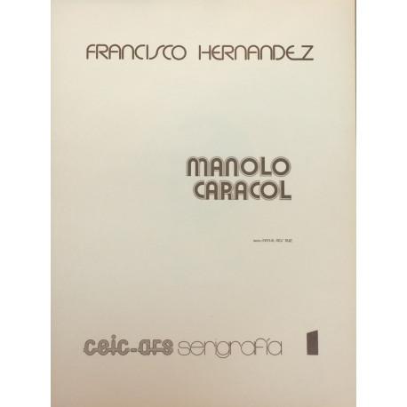 Carpeta con tres serigrafías: MANOLO CARACOL con texto de Manuel Ríos Ruiz, La cogida (motivo taurino) y Flores y Ángeles.