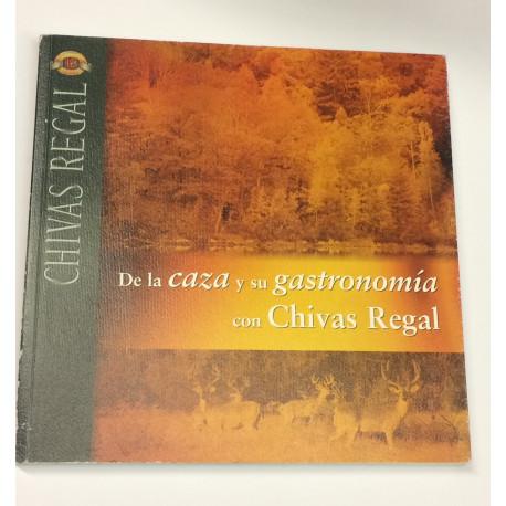 De la caza y su gastronomía con Chivas Regal.