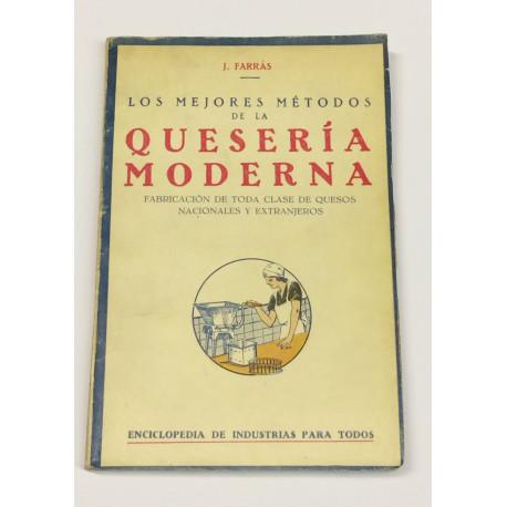 Los mejores métodos de la quesería moderna. Fabricación de toda clase de quesos nacionales y extranjeros.