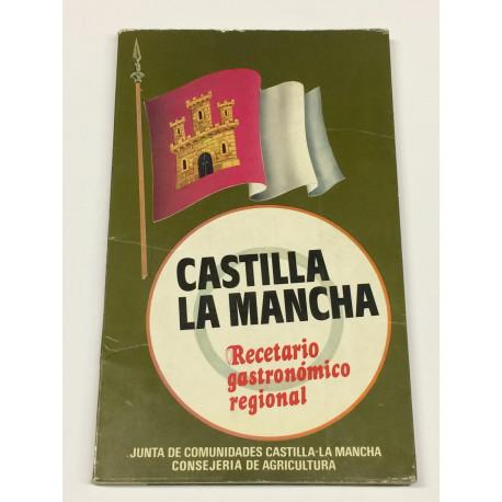 Castilla La Mancha. Recetario gastronómico regional.