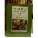 Madrid, tabernas, botillerías y cafés. 1476-1991.