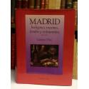 Madrid, bodegones, mesones, fondas y restaurantes. 1412-1990. Prólogo de Raúl del Pozo.