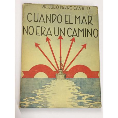 Apuntes para la Historia de la Marina Española. Parte primera: Cuando el mar no era un camino.