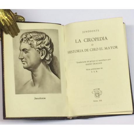 La ciropedia o Historia de Ciro el Mayor. Trasladada del griego al castellano por diego Gracián.