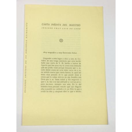 Carta inédita del maestro insigne Fray Luis de León. Recuerdo amistosos de un bibliófilo extremeño.