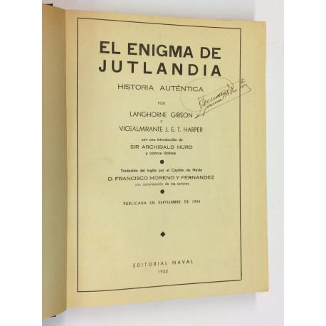 El enigma de Jutlandia. Historia auténtica por... Con una introducción de Sir Archibald Hurd.