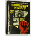 Hombres made in Moscú.