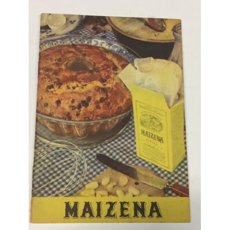 108 recetas culinarias de fama mundial para el empleo de MAIZENA Duryea.