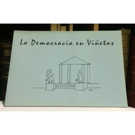 La democracia en viñetas. Catalogo de la exposición. Noviembre 2002 - Enero 2003.