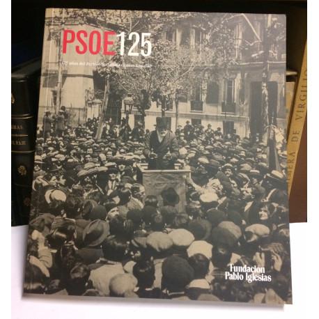 PSOE125. 125 años del Partido Socialista Obrero Español.