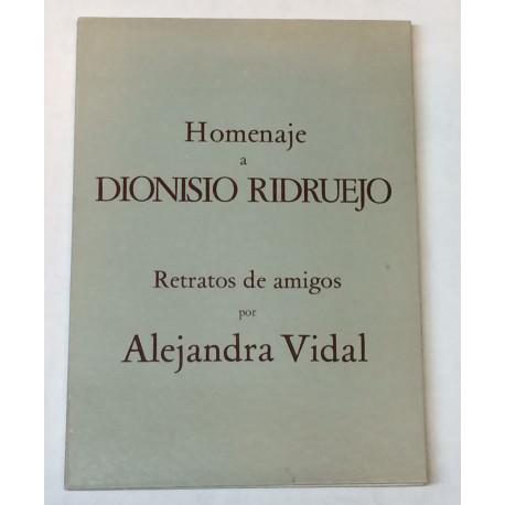 HOMENAJE a DIONISIO RIDRUEJO. Retratos de amigos por Alejandra VIDAL.