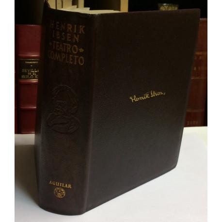 Teatro Completo. Traducción directa del noruego y notas por Else Wasteson. Revisión y prólogo por Germán Gómez de la Mata.