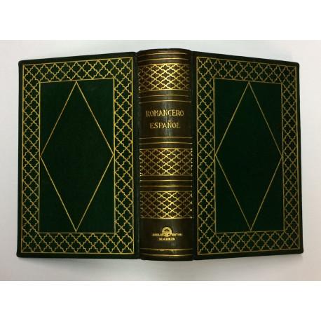 ROMANCERO ESPAÑOL. Selección de romances antiguos y modernos, según las colecciones más autorizadas por Luis Santullano.