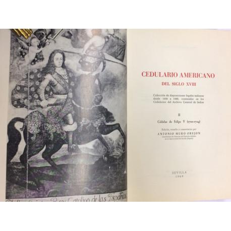 Cedulario Americano del siglo XVIII. Colección de disposiciones legales indianas desde 1680 a 1800. TOMO II.