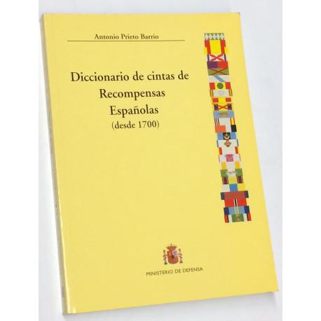 Diccionario de cintas de Recompensas Españolas (desde 1700).