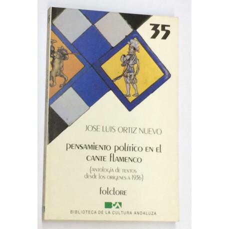 Pensamiento político en el cante flamenco. Antología de textos desde los orígenes a 1936.
