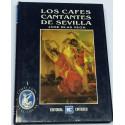 Los cafés cantantes de Sevilla.