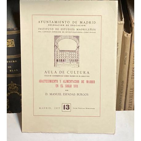 Abastecimiento y alimentación de Madrid en el siglo XVII.