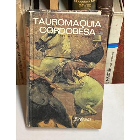 Tauromaquia cordobesa. Prólogo de Julio Estefanía.