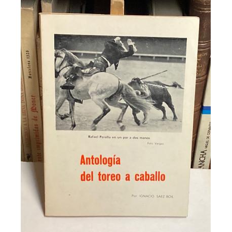 Antología del toreo a caballo.